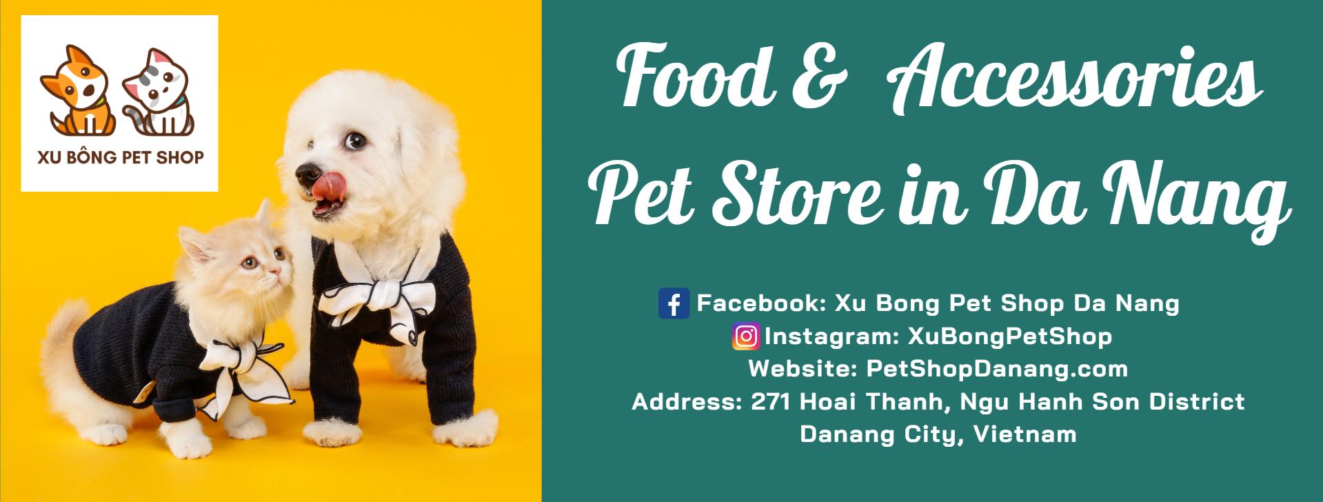 XuBong Pet Shop Danang - Pet Store - Dog & Cat Store *English